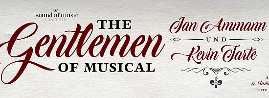 JAN AMMANN & KEVIN TARTE – THE GENTLEMEN OF MUSICAL